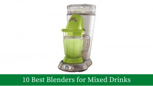 Best Blender for Mixed Drinks