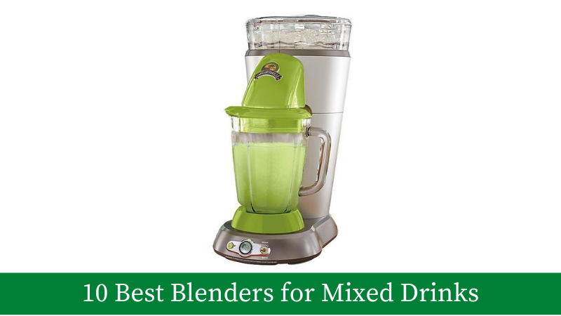 Best Blender for Mixed Drinks