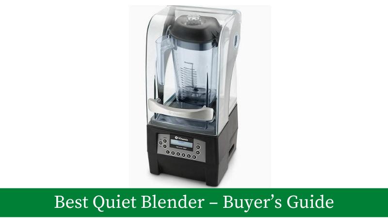 Best Silent Blenders