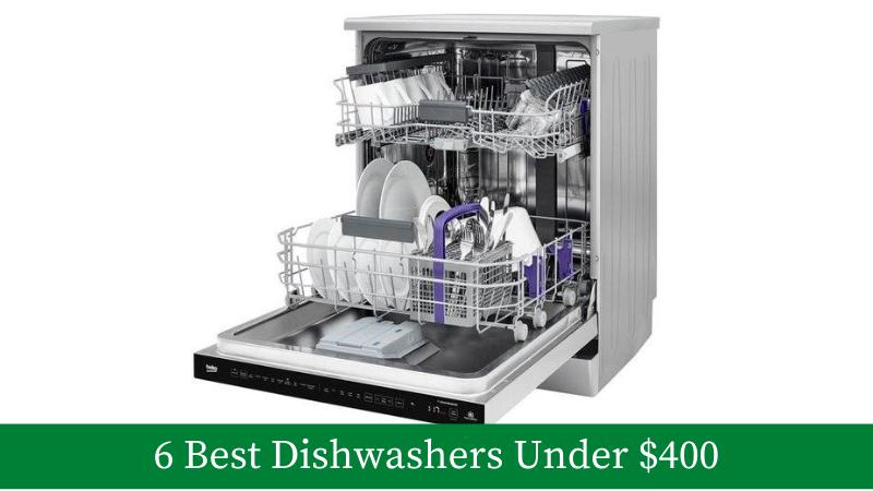 Best Dishwashers under $400