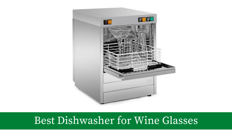 best dishwasher for wine glasses