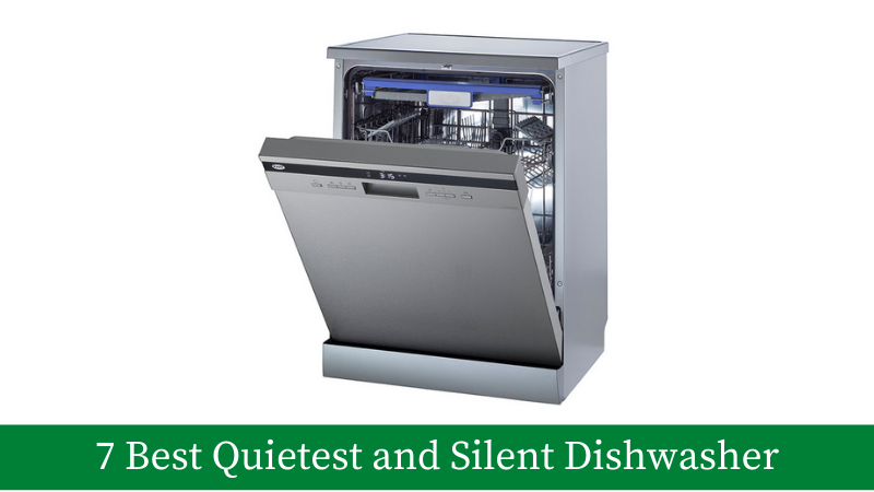 7 Best Silent Dishwashers