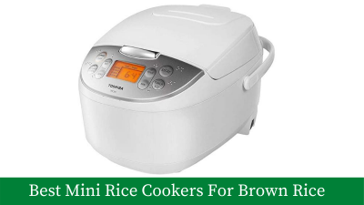 7 Best Mini Rice Cooker For Brown Rice – A Definitive Guide [Latest]