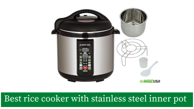 6 Best Rice Cookers with Stainless Steel Inner Pot (Latest)