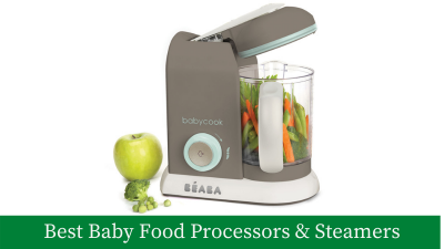 8 Best Baby Food Processor and Steamers for Modern Moms & Dads [Updated]