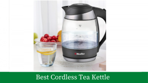 Best Cordless Tea Kettle