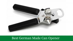 Best German Made Can Opener