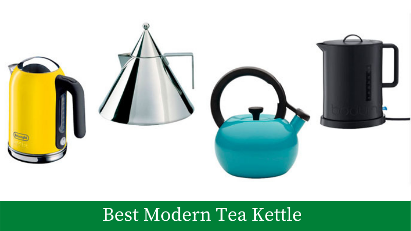 Best Modern Tea Kettle