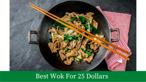 Best Wok For $25